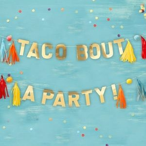 Other - Taco Bout A Party Fiesta Garland Decoration